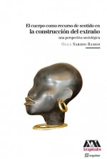 La construccin del extrao