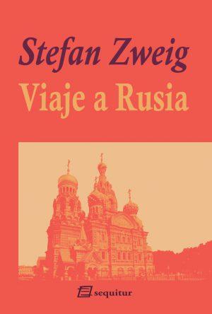 Zweig Viaje a Rusia