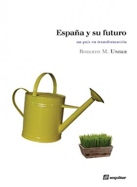 Unger_España-y-su-futuro